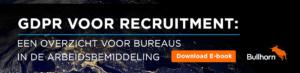 GDPR voor Recruitment E-book voor bureaus