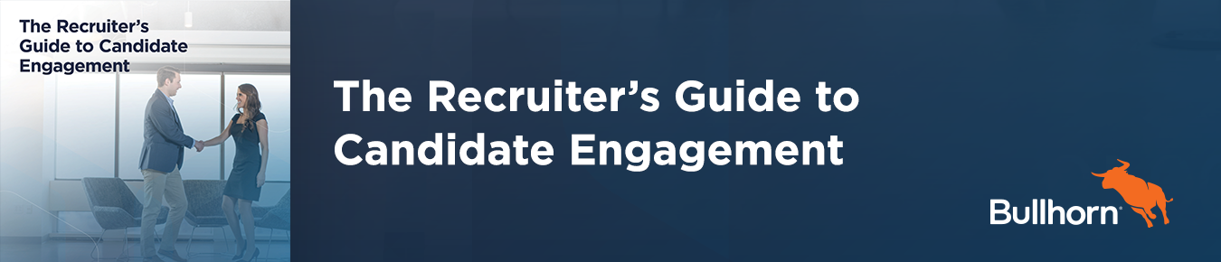 A Recruiter's Guide to Candidate Engagement