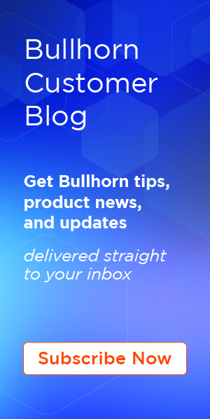 Subscribe Bullhorn Customer Blog