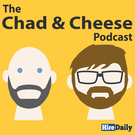 Chad & Cheese Podcast